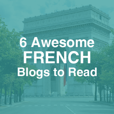 6 Awesome French Blogs to Read
